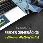 Feeder generációk: a Benzár Method botok
