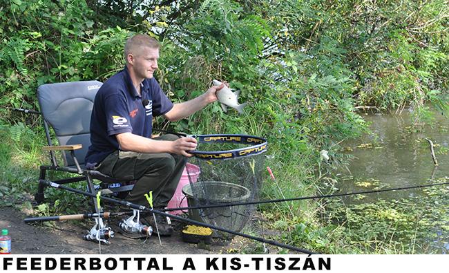 Feederbottal a Kis-Tiszán
