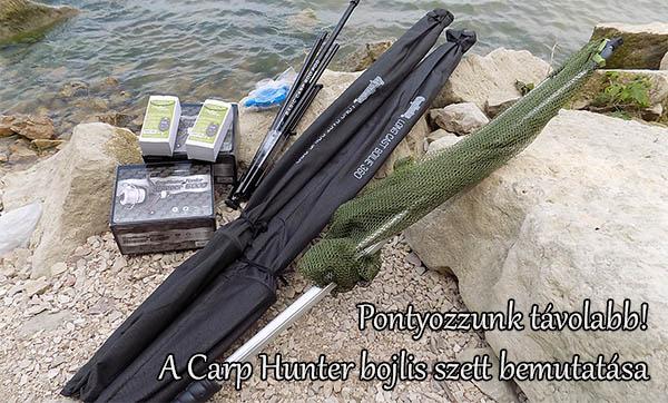 Pontyozzunk távolabb! A Carp Hunter bojlis szett bemutatása