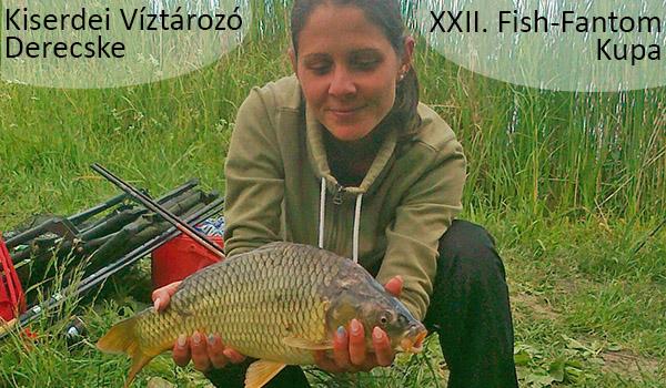 XXII. Fish-Fantom Kupa május 08. Kiserdei Víztározó Derecske