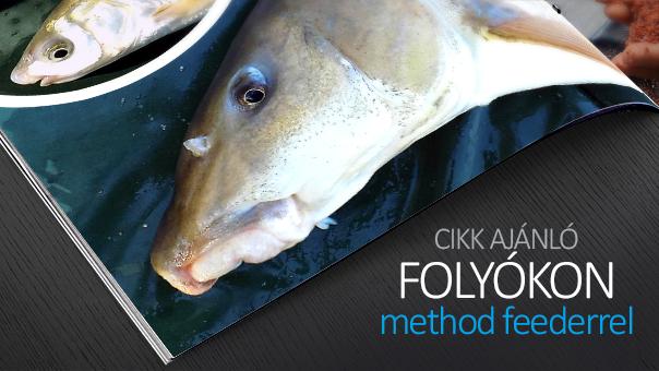 Method feederrel folyókon